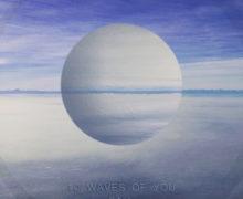 10_wavesofyou