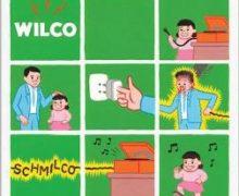 wilco_schmilco_1473327549