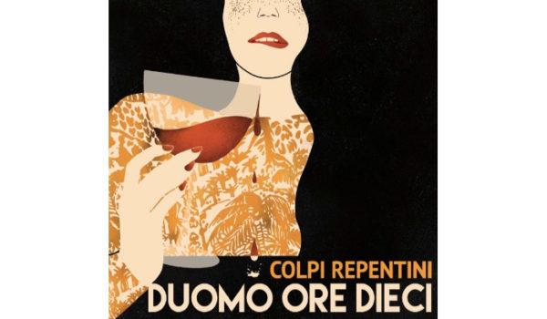 Colpi-repentini_Duomo-ore-dieci_recensione_music-coast-to-coast copy