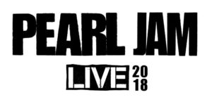 PEARL JAM LIVE 2018