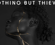 07_NothingButThieves