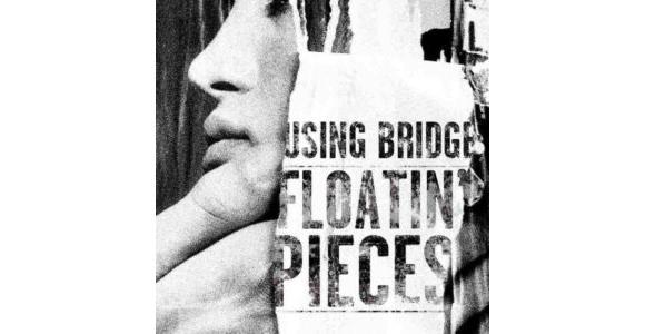 Using Bridge - Floatin' Pieces copy