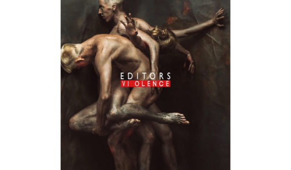 Editors-Violence-artwork-e1516095951565 copy