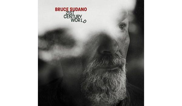 Bruce Sudano – 21st Century World Cover copy