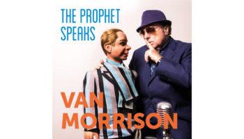 5010-van-morrison-the-prophet-speaks-20181206203826 copy