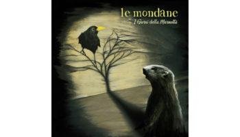 Le-Mondane_I-Giorni-Della-Marmotta copy