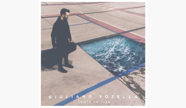 Giuliano Vozella – Learn To Live copy