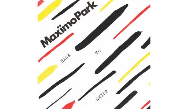 maximo-park-risk-to-exist-artwork-1484847382 copy