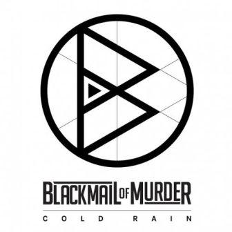 Blackmail-Of-Murder-Cold-Rain