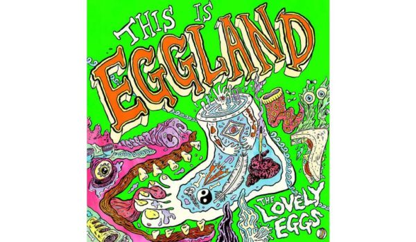 The Lovely Eggs- This is Eggland copy