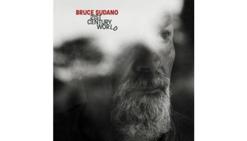 Bruce Sudano – 21st Century World Cover copy