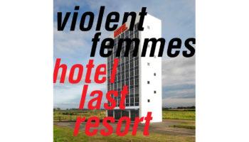 violent-femmes-hotel-last-resort copy