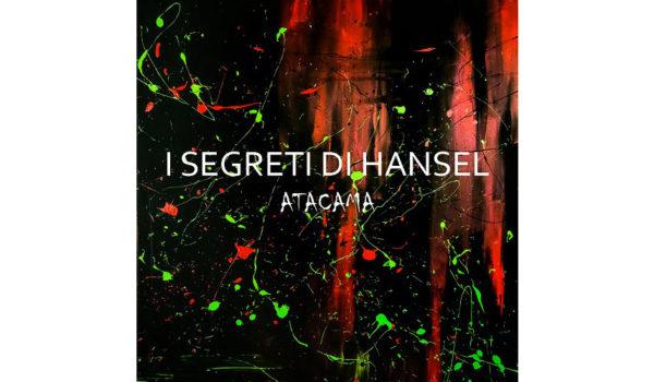 I-Segreti-di-Hänsel-la-recensione-di-Atacama copy