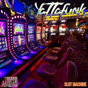 Yattafunk - Slut Machine - cover_583x853